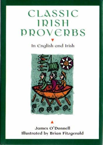 9780862816865: Classic Irish Proverbs : In English and Irish