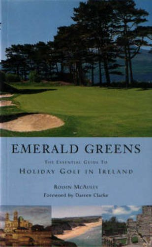 9780862817862: Emerald Greens: The Guide to Holiday Golf in Ireland
