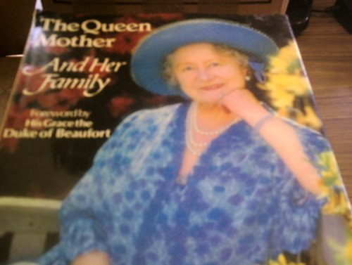 The Queen Mother And Her Family: Hall, Trevor; Duke