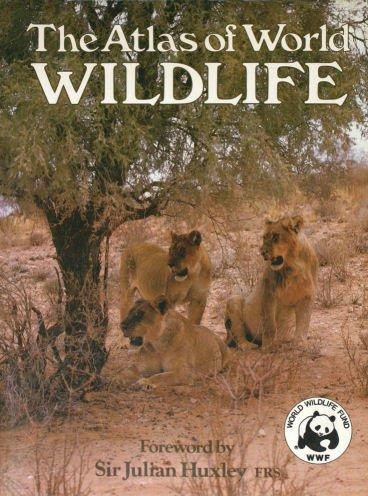 9780862834906: The Atlas of World Wildlife
