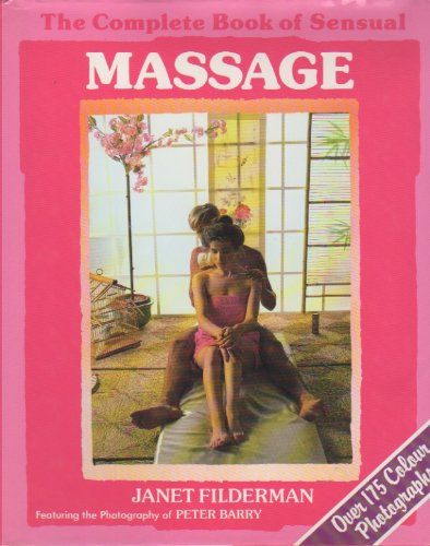 9780862835989: The Complete Book of Sensual Massage