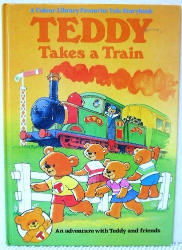 9780862836320: TEDDY Takes A Train (Colour Library Storybook)
