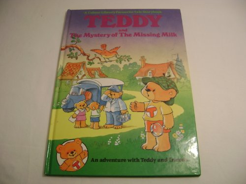 9780862836344: Teddy and the Mystery of the Missing Milk