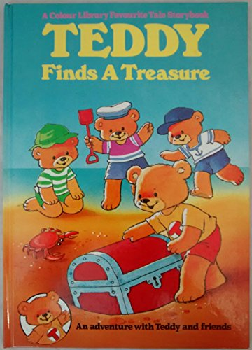 9780862836375: Teddy Finds a Treasure (A Colour Library Favourite Tale Storybook)