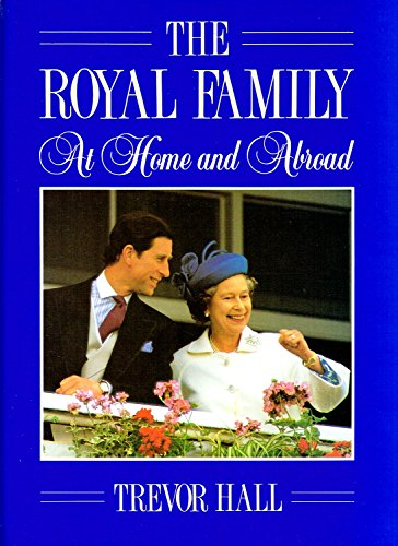 "9780862836528: The Royal Family : "" At Home And Abroad "" :"