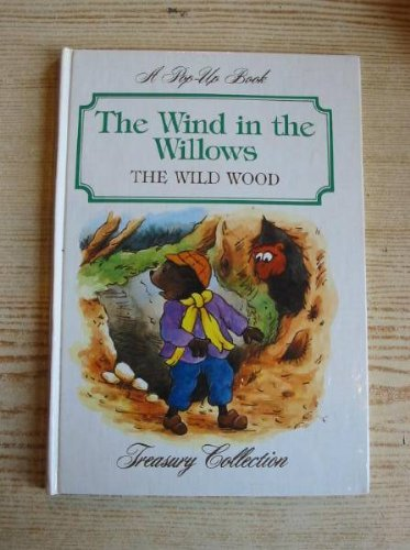 9780862836863: The wind in the Willows the wild wood