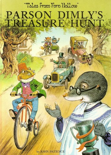 "Parson Dimly's Treasure Hunt (""Tales from Fern Hollow""): John Patience"