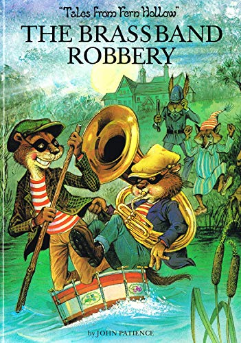 9780862837280: THE BRASS BAND ROBBERY (TALES FROM FERN HOLLOW)