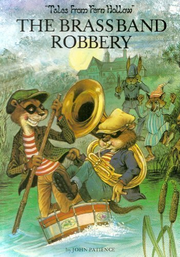 The Brass Band Robbery (Tales from Fern: John Patience (Author