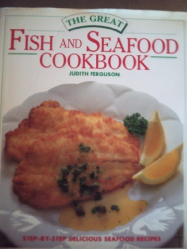 9780862839482: The Great Fish and Seafood Cookbook