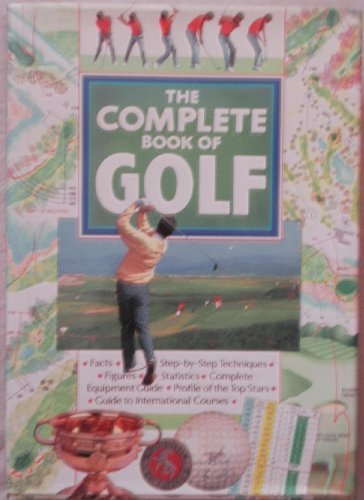The Complete Book of Golf: Steven Carr; Sally