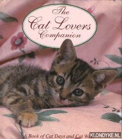 The Cat Lovers Companion A book of cat days and cat ways