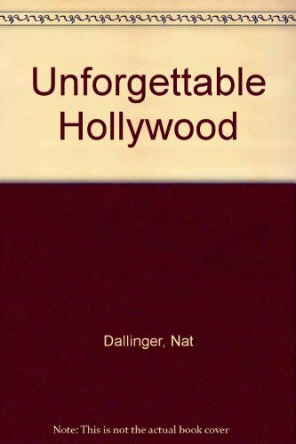 9780862870355: Unforgettable Hollywood
