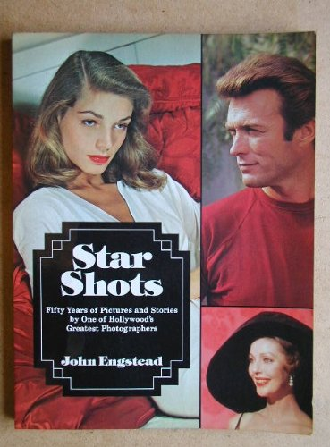 9780862870362: Star Shots: Fifty Years of Pictures and Stories by One of Hollywood's Greatest Photographers