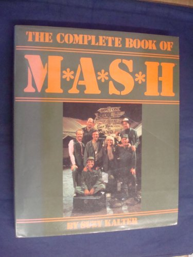 9780862870805: The complete book of M * A * S * H