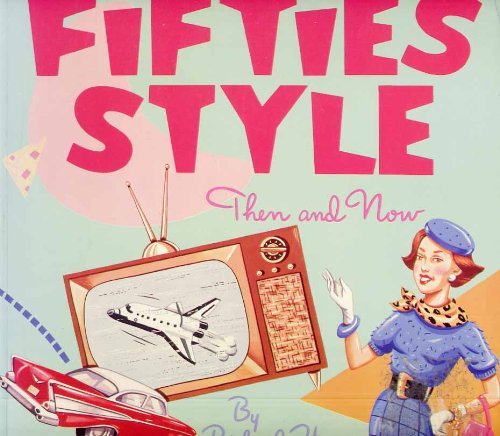 9780862870867: Fifties Style: Then and Now
