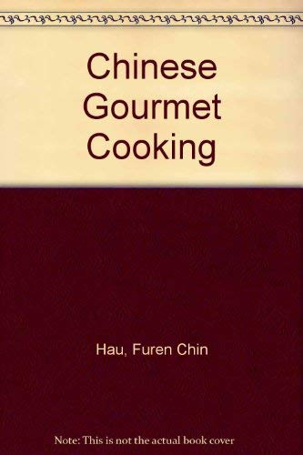 9780862870904: Chinese gourmet cooking.