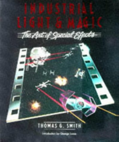 9780862871420: Industrial Light & Magic: the Art of Special Effects