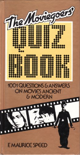 9780862871789: The Moviegoers' Quiz Book - 1001 Questions & Answers on Movies Ancient & Modern