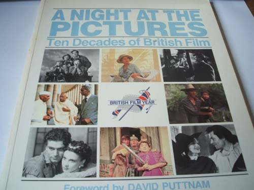 9780862871888: A Night at the Pictures: Ten Decades of British Film