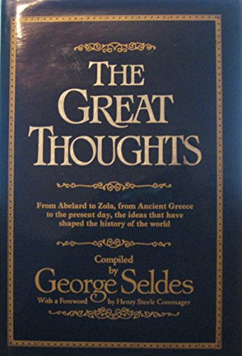 Great Thoughts (086287193X) by George Seldes