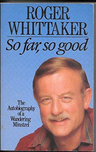9780862872816: So Far, So Good: The Autobiography of a Wandering Minstrel