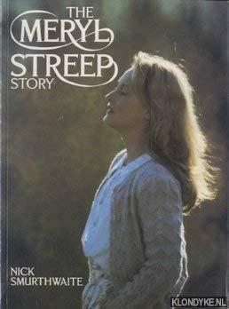 Meryl Streep Story: Smurthwaite, Nick