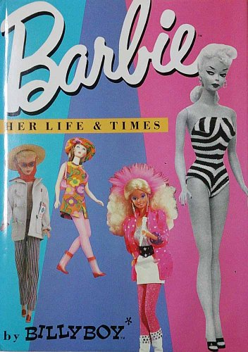 9780862873899: Barbie: Her Life and Times