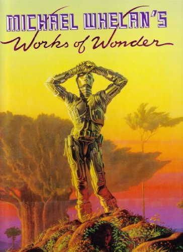 Works of Wonder (0862873916) by Michael Whelan