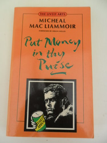 9780862874049: Put Money in Thy Purse: Filming of Orson Welles'