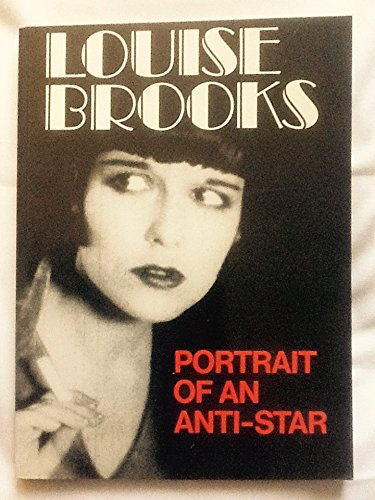 9780862874209: Louise Brooks: Portrait of an Anti-star