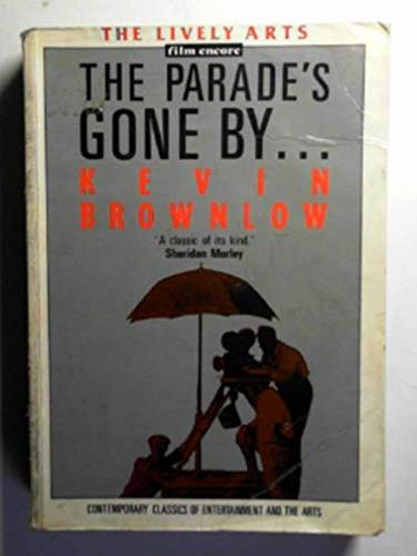 The Parade's Gone By.: Brownlow, Kevin
