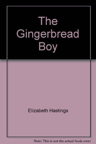 The Gingerbread Boy: Elizabeth Hastings