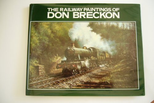 9780862880507: Railway Paintings of Don Breckon