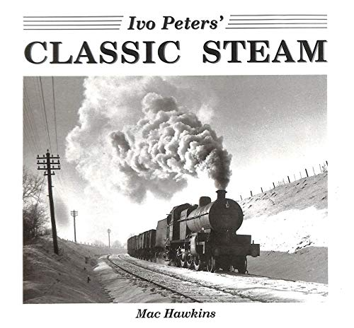 9780862880583: Ivo Peters' Classic Steam