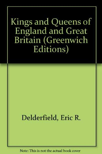 9780862880675: Kings and Queens of England and Great Britain (Greenwich Editions)