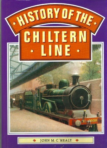 9780862880811: History of the Chiltern Line (Greenwich Editions)