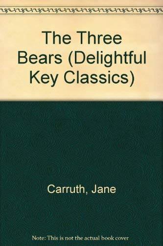 9780862881269: The Three Bears (Delightful Key Classics)