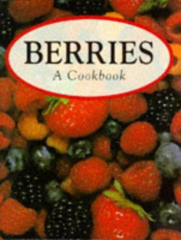 9780862881351: Berries: A Cookbook