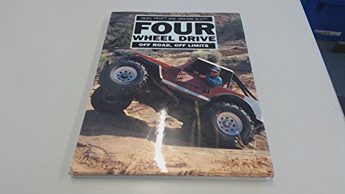 Four Wheel Drive: Off Road, Off Limits