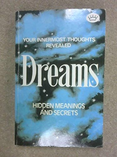 Dreams Hidden Meanings and Secrets: KROIZ, E