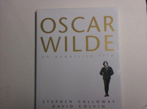 9780862882341: Oscar Wilde , an Exquisite Life