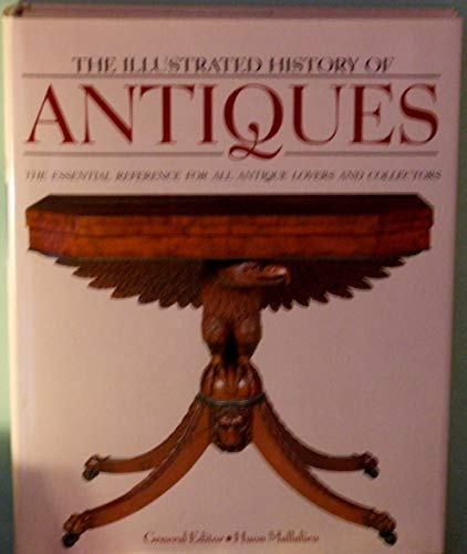 9780862882839: The Illustrated History of Antiques