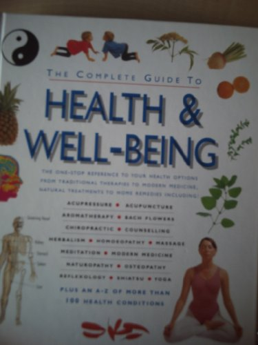 The Complete Guide to Health and Well-being: Eatts, Toni
