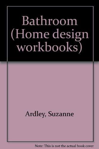 9780862883072: Bathroom (Home design workbooks)