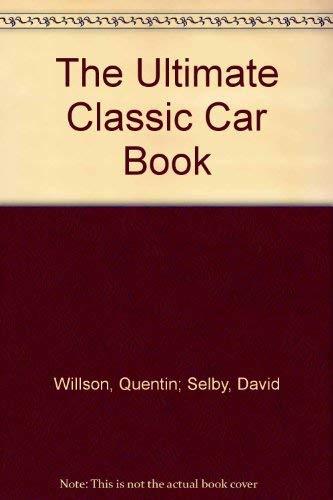 9780862883522: The Ultimate Classic Car Book