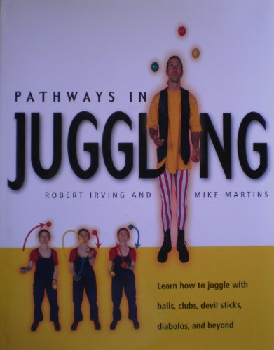 9780862883690: Pathways in Juggling