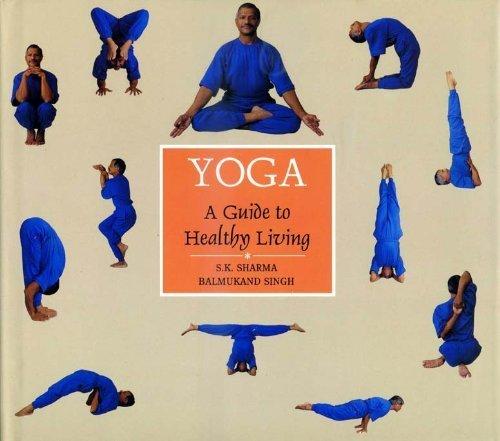 Yoga: Sharma, S.K. and