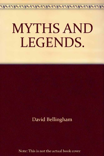 9780862884284: MYTHS AND LEGENDS.