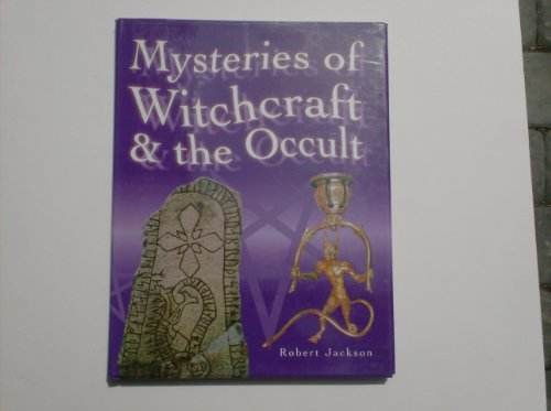 Mysteries of Witchcraft & the Occult